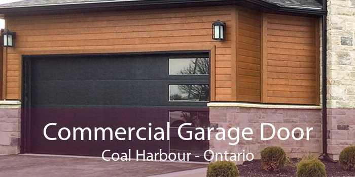 Commercial Garage Door Coal Harbour - Ontario