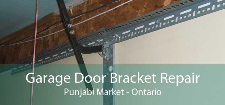 Garage Door Bracket Repair Punjabi Market - Ontario