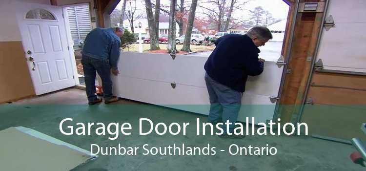 Garage Door Installation Dunbar Southlands - Ontario