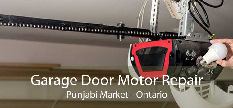 Garage Door Motor Repair Punjabi Market - Ontario