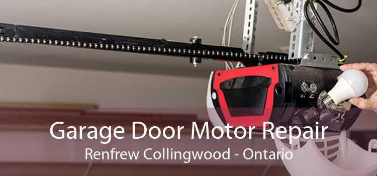 Garage Door Motor Repair Renfrew Collingwood - Ontario