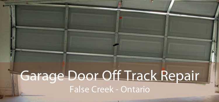 Garage Door Off Track Repair False Creek - Ontario