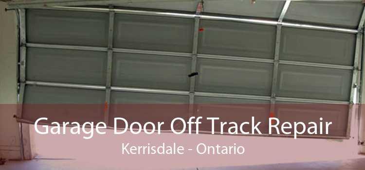 Garage Door Off Track Repair Kerrisdale - Ontario
