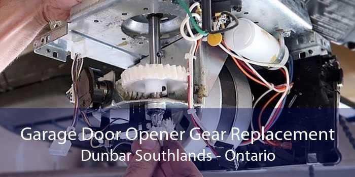 Garage Door Opener Gear Replacement Dunbar Southlands - Ontario