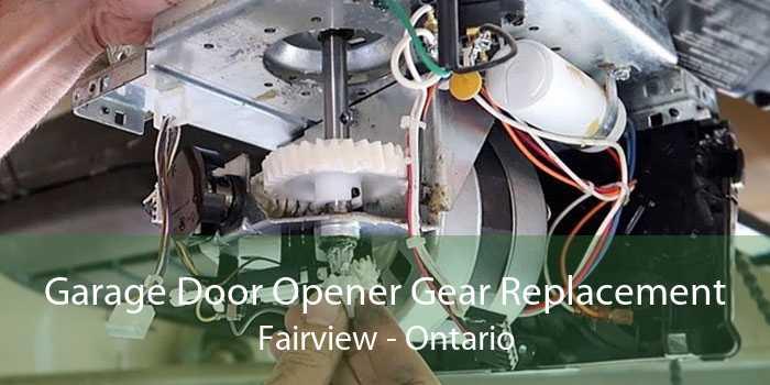 Garage Door Opener Gear Replacement Fairview - Ontario