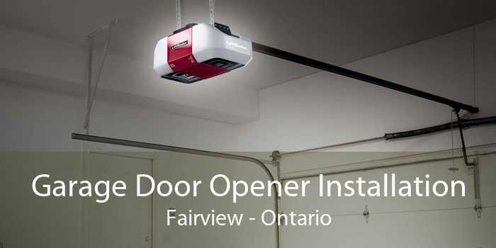 Garage Door Opener Installation Fairview - Ontario