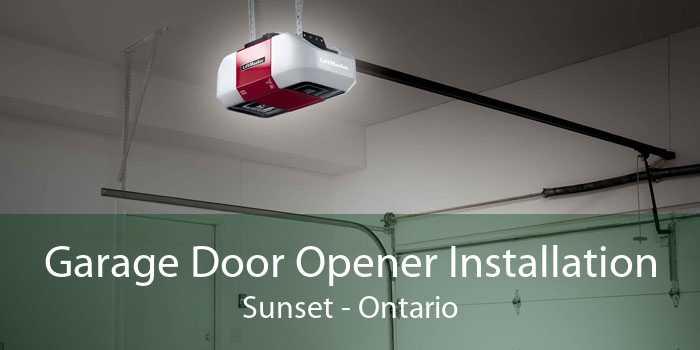 Garage Door Opener Installation Sunset - Ontario
