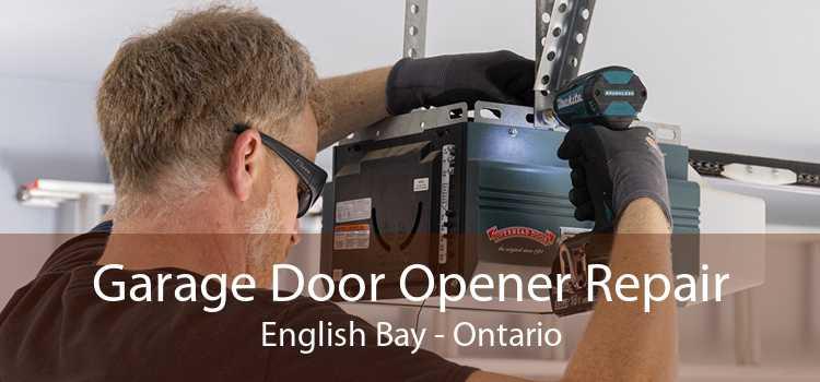 Garage Door Opener Repair English Bay - Ontario