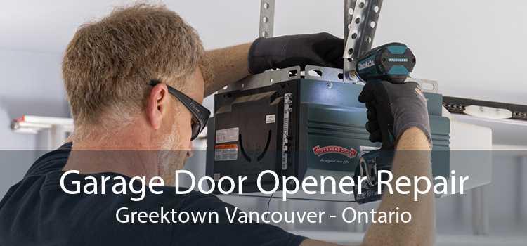Garage Door Opener Repair Greektown Vancouver - Ontario