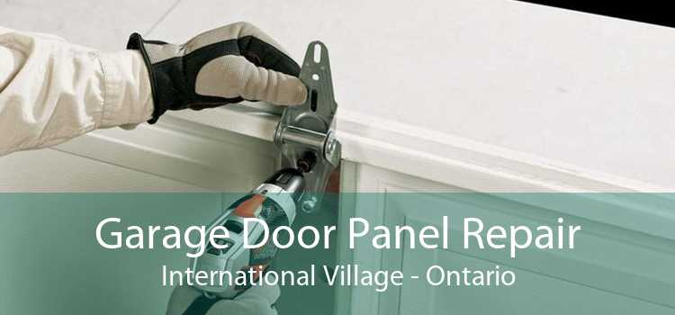 Garage Door Panel Repair International Village - Ontario