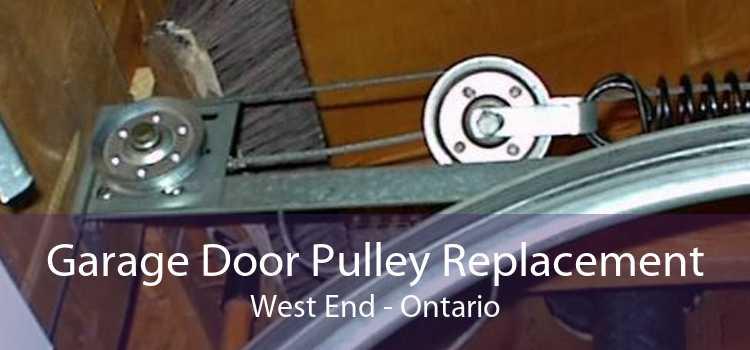 Garage Door Pulley Replacement West End - Ontario
