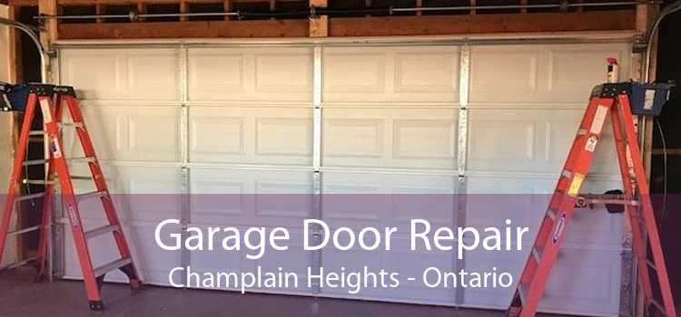 Garage Door Repair Champlain Heights - Ontario