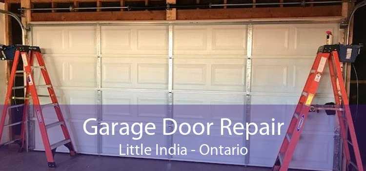 Garage Door Repair Little India - Ontario
