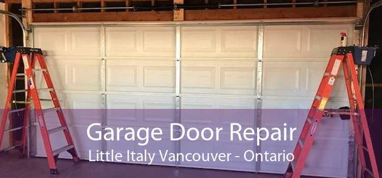 Garage Door Repair Little Italy Vancouver - Ontario