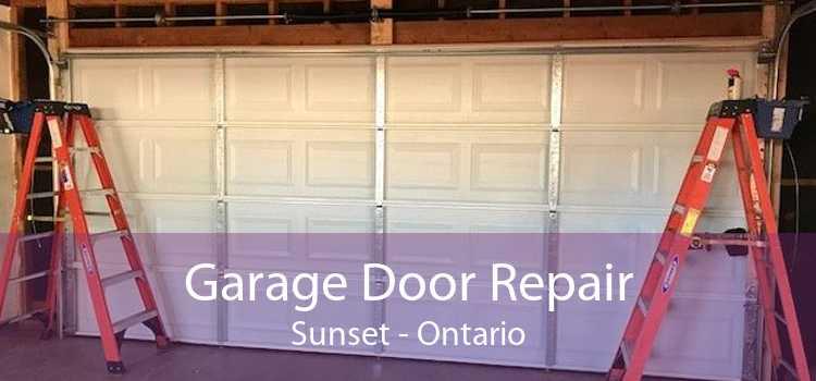 Garage Door Repair Sunset - Ontario