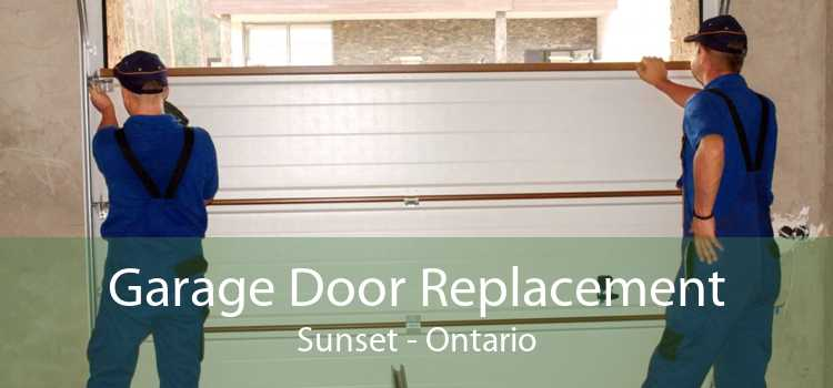 Garage Door Replacement Sunset - Ontario