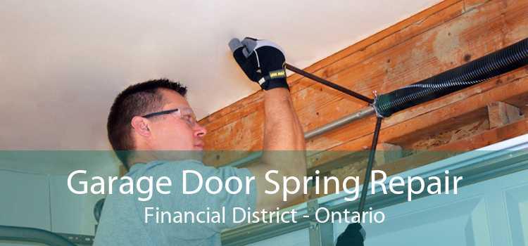 Garage Door Spring Repair Financial District - Ontario