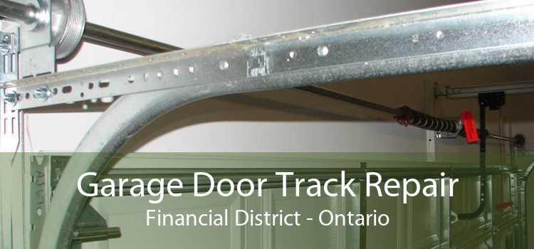 Garage Door Track Repair Financial District - Ontario