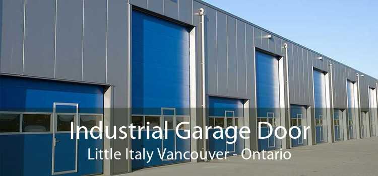 Industrial Garage Door Little Italy Vancouver - Ontario