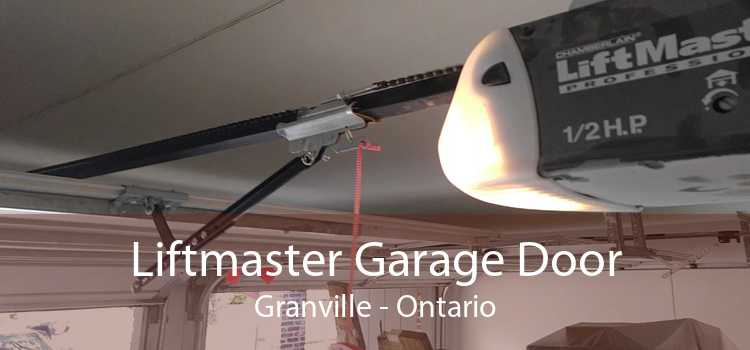 Liftmaster Garage Door Granville - Ontario