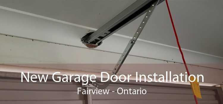 New Garage Door Installation Fairview - Ontario