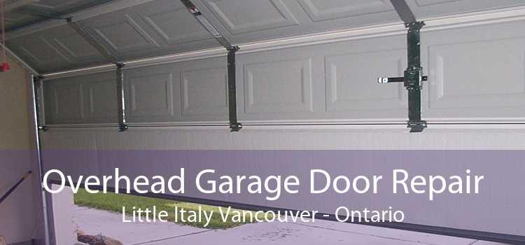 Overhead Garage Door Repair Little Italy Vancouver - Ontario