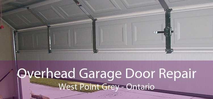 Overhead Garage Door Repair West Point Grey - Ontario