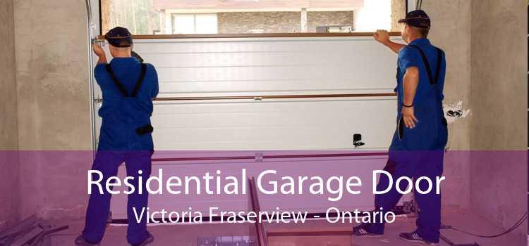 Residential Garage Door Victoria Fraserview - Ontario