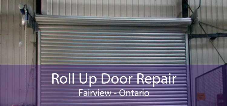 Roll Up Door Repair Fairview - Ontario
