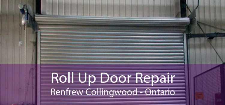 Roll Up Door Repair Renfrew Collingwood - Ontario