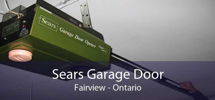 Sears Garage Door Fairview - Ontario