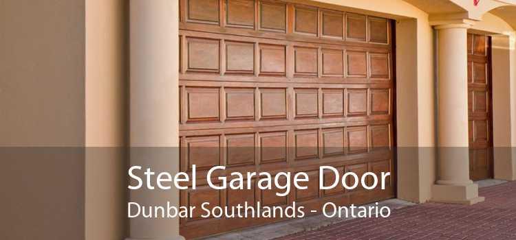 Steel Garage Door Dunbar Southlands - Ontario