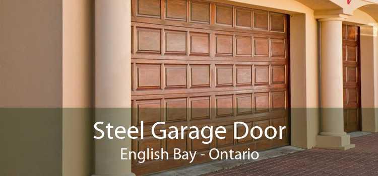 Steel Garage Door English Bay - Ontario